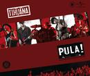 Pula/Tihuana
