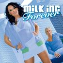 Forever/Milk Inc