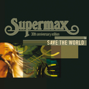 Save The World/Supermax