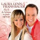 Als Ik De Lichtjes In Jouw Ogen Zie/Laura Lynn, Frans Bauer