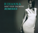 Don't Stop The Music/ Remixes/Rihanna