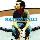 La Canzone Dell'Estate/Matteo Valli