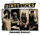 Premiere Display/Dirty Licks