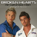 Me Vuleve Loco (I Like) - Spanglish Version/Broken Hearts