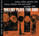 Plays For Bird (RVG Remaster)/ソニー・ロリンズ