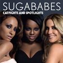 Catfights And Spotlights (INTERNATIONAL)/Sugababes