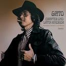 Chapter One: Latin America/Gato Barbieri