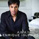 Away (Dave Audé Club Remix International)/Enrique Iglesias, Sean Garret