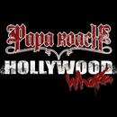 Hollywood Whore/Papa Roach