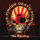 The Bleeding/Five Finger Death Punch