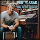 Prayer Of A Common Man (feat. The Fisk Jubilee Singers)/Phil Vassar