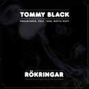 Rökringar (feat. Organismen, Öris, Ison, Roffe Ruff)/Tommy Black