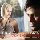 Takin' Back My Love (International Version)/Enrique Iglesias