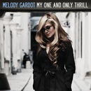 My One And Only Thrill/Melody Gardot