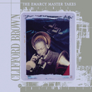 The Emarcy Master Takes/Clifford Brown