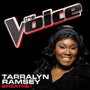 Breathe (The Voice Performance)/Tarralyn Ramsey