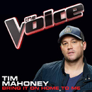 Bring It On Home To Me (The Voice Performance)/Tim Mahoney
