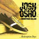 Redemption Days (feat. Ghostface Killah)/Josh Osho