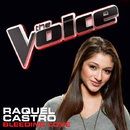 Bleeding Love (The Voice Performance)/Raquel Castro