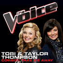 Cowboy Take Me Away (The Voice Performance)/Tori & Taylor Thompson