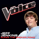 Bless The Broken Road (The Voice Performance)/Jeff Jenkins