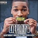 Birthday Dress (feat. Matthew Koma)/Lil Playy