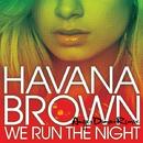 We Run The Night (Angger Dimas Remix)/Havana Brown