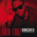 Hangover (Remixes)/Taio Cruz