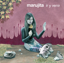 Ir Y Venir/Marujita