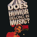Does Humor Belong In Music? (Live)/Frank Zappa