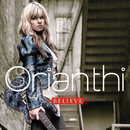 Believe (International Version)/Orianthi