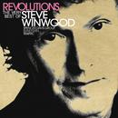 Revolutions: The Very Best Of Steve Winwood (UK/ROW Version)/Steve Winwood