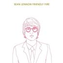 Friendly Fire/Sean Ono Lennon