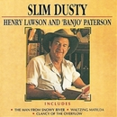 Henry Lawson and 'Banjo' Paterson (Remastered)/Slim Dusty