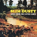 Songs from the Cattle Camps (Remastered)/Slim Dusty