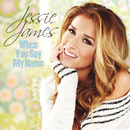 When You Say My Name/Jessie James
