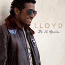 ドゥ・イット・アゲイン/Lloyd