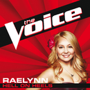 Hell On Heels (The Voice Performance)/RaeLynn