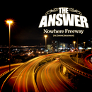 Nowhere Freeway/The Answer