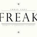 Freak (Remixes)/Urban Cone