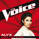 Just Like A Pill (The Voice Performance)/ALyX