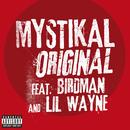Original (feat. Birdman, Lil Wayne)/Mystikal