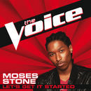 Let's Get It Started (The Voice Performance)/Moses Stone