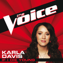 If I Die Young (The Voice Performance)/Karla Davis