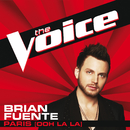 Paris (Ooh La La) (The Voice Performance)/Brian Fuente