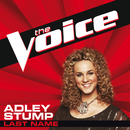 Last Name (The Voice Performance)/Adley Stump