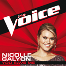 You Save Me (The Voice Performance)/Nicolle Galyon