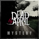 Mystery/Dead by April