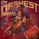 Casual Sex/My Darkest Days