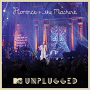 MTV Presents Unplugged: Florence + The Machine/Florence + The Machine